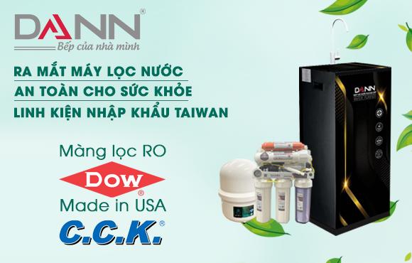 Dann ra mắt máy lọc nước thế hệ mới nhập khẩu linh kiện Taiwan